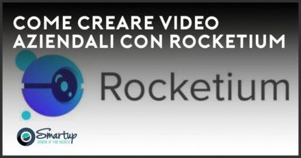 come creare video aziendali con rocketium
