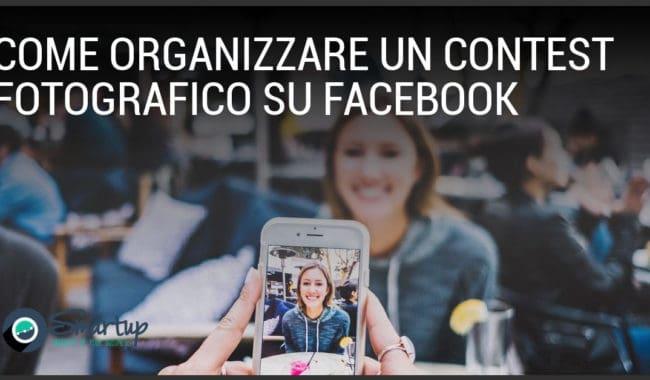 Come organizzare un contest fotografico su Facebook Smartup agenzia